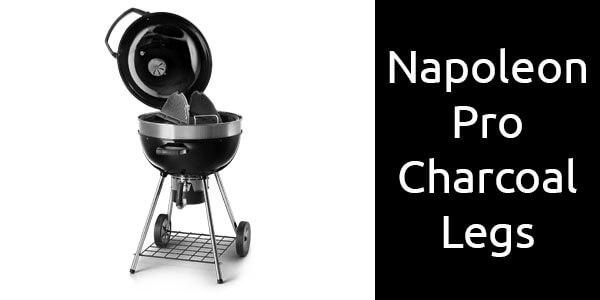Napoleon Pro Charcoal Legs