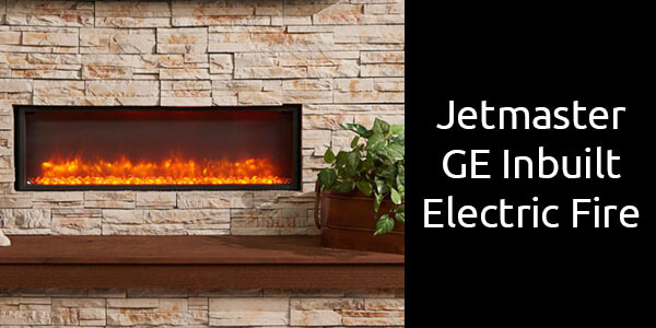Jetmaster GE Inbuilt electric fireplace