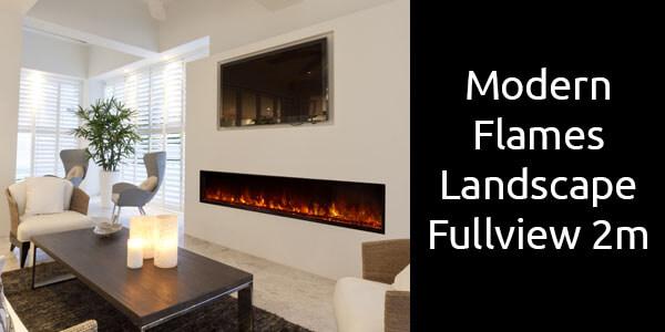 Modern Flames Landscape Fullview 2m